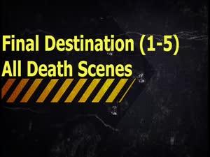 საბოლოო დანიშნულება (1-5) ყველა სიკვდილის სცენა