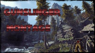 Gunslinger ( Montage )