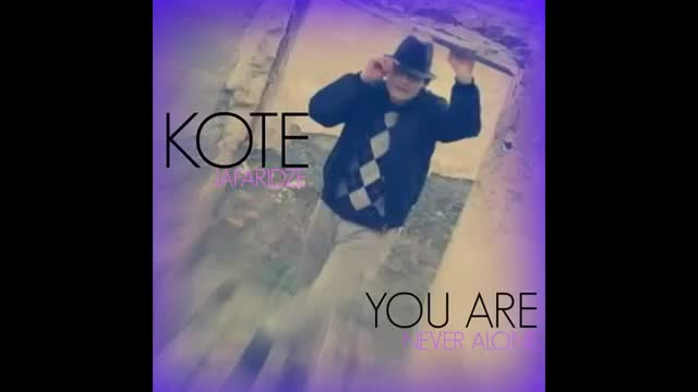 Kote Jafaridze - You Are Never Alone (New Song 2016) - MYVIDEO